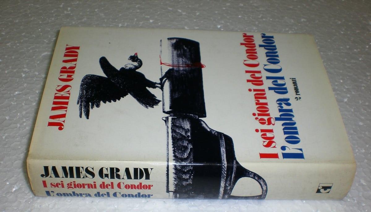 James Grady – I Sei Giorni del Condor Club Italiano dei Lettori