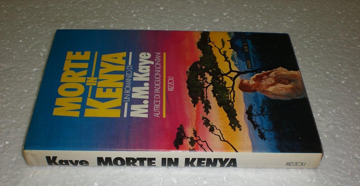 M.M. Kaye – Morte in Kenya Rizzoli