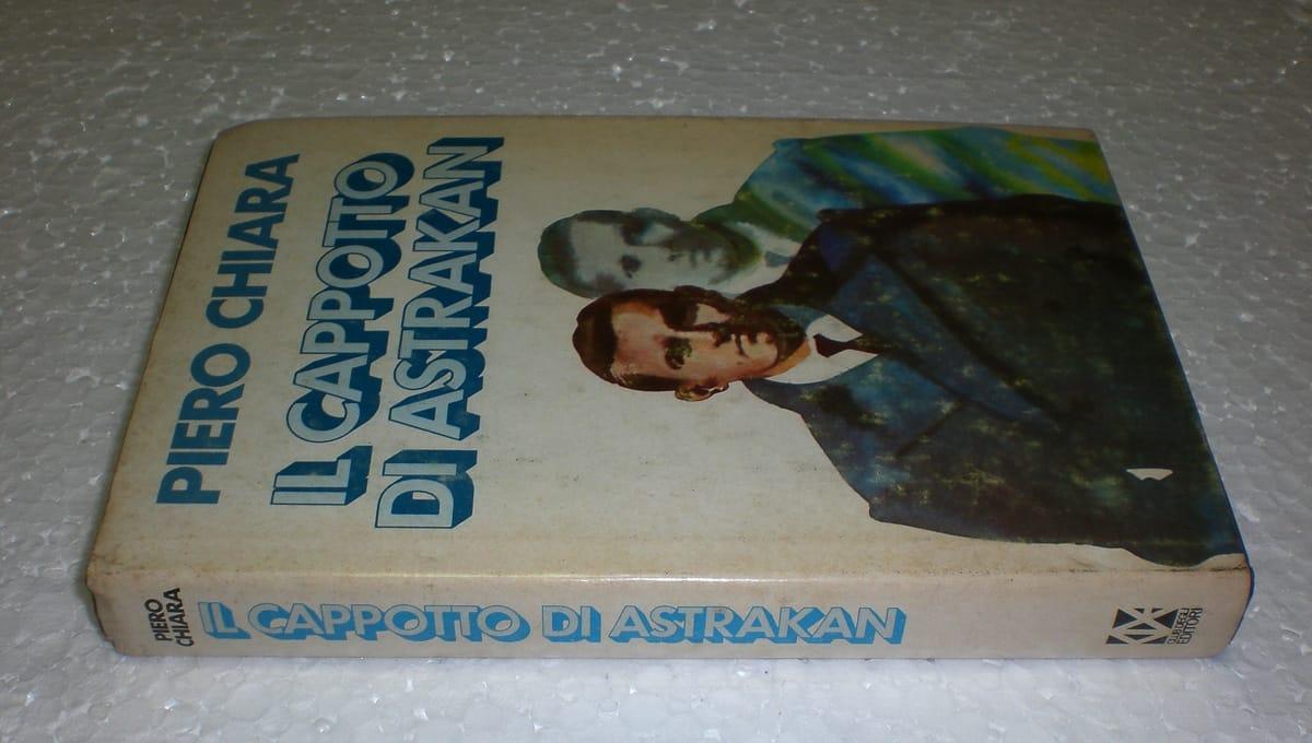 Piero Chiara – Il Cappotto di Astrakan Club Editori